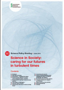 »Science in Society: caring for our futures in turbulent times«